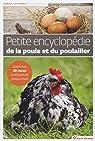 Petite encyclopédie de la poule et du poulailler par Audureau