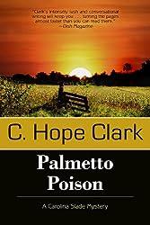Palmetto Poison (A Carolina Slade Mystery Book 3)