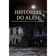 Histórias do além (assombrações, experiências sobrenaturais, visagens, tesouros, ...)