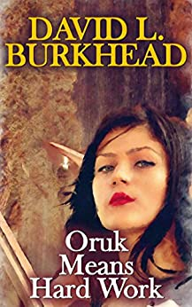 Oruk Means Hard David Burkhead ebook product image