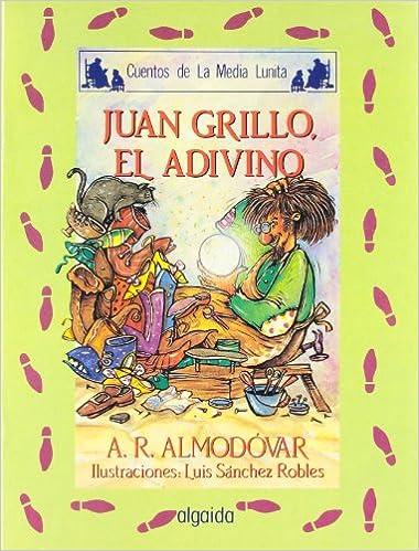 Media lunita nº 41. Juan Grillo, el adivino Infantil ...