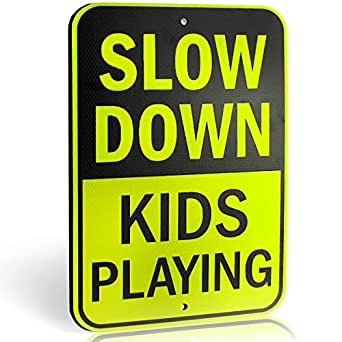 Slow Down Kids Playing Signs | Children at Play Yard Sign | Engineer Grade Ultra Reflective Yellow for Street Safety | Durable Heavy Duty Dibond ...