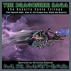 Dragoneer Saga - The Royalty Cycle Boxed Set: Books, 4, 5, and 6