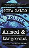 Armed and Dangerous: Memoirs of a Chicago