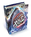 Wild Oceans: A Pop-up Book with Revol...