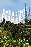 Emergent Ecologies