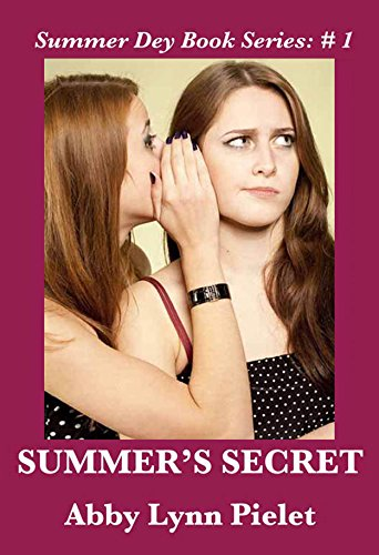Summer's Secret (Summer Dey Book Series 1)