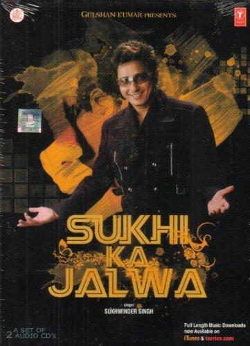 Sukhi Ka Jalwa (Best of Sukhwinder Singh) (Best Of Sukhwinder Singh)