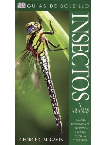 Descargar Libro Insectos Y Arañas. GuÍa De Bolsillo George C. Mcgavin