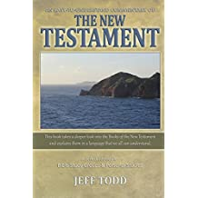 An Easy-To-Understand Commentary Of The New Testament
