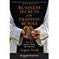 Business Secrets of the Trappist Monks: One CEO's Quest for Meaning and Authenticity (Columbia Business School Publishing) (English Edition)