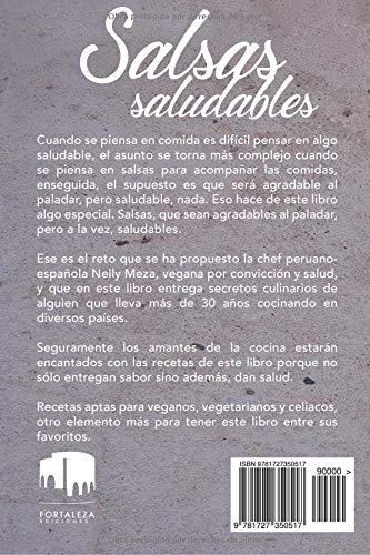 Salsas saludables: Amazon.es: Nelly Meza Camones, Dayana Andrea Acosta, Miguel Ángel Núñez: Libros