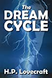 dream cycle lovecraft - The Dream Cycle Stories of H. P. Lovecraft (Halcyon Collection)