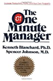 The One Minute Manager, Kenneth H. Blanchard, Spencer Johnson, 0688014291