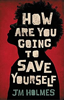 Book Cover: How Are You Going to Save Yourself