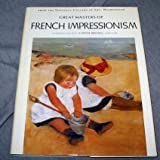 img - for Great masters of French impressionism book / textbook / text book