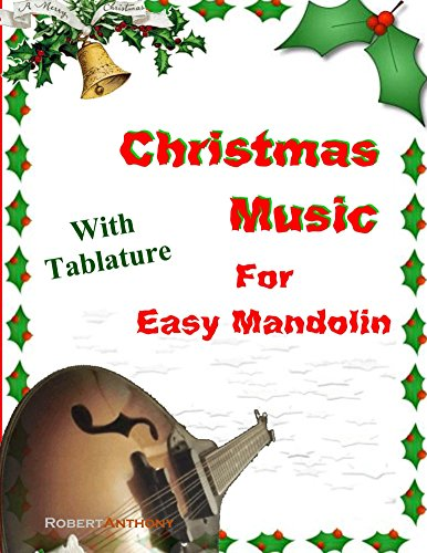 - Christmas Music for Easy Mandolin with Tablature