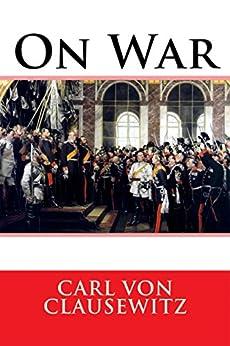 Amazon Com On War Ebook Carl Von Clausewitz Kindle Store border=
