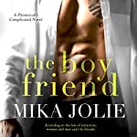 The Boy Friend | Mika Jolie