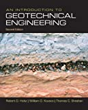 An Introduction to Geotechnical Engineering (2nd Edition) 2nd Edition