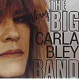 Very Big Carla Bley Band