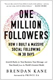One Million Followers: How I Built a Massive Social