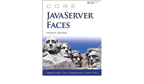 Core JavaServer Faces (4th Edition) (Core Series): David