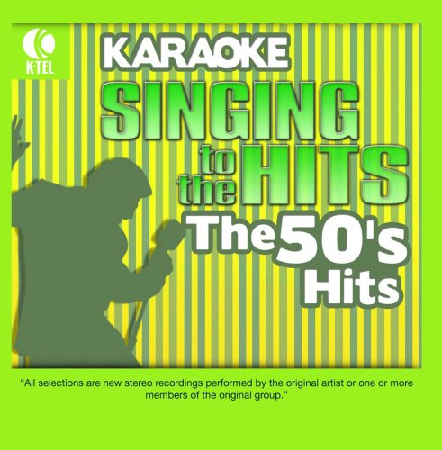 (Karaoke: The 50's Hits - Singing to the Hits )