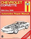 Chevrolet Corvette 1984 thru 1996 Automotive Repair Manual