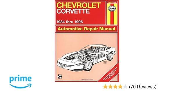 Chevrolet corvette 1984 thru 1996 automotive repair manual mike chevrolet corvette 1984 thru 1996 automotive repair manual mike stubblefield john h haynes 9781563922268 amazon books fandeluxe Images