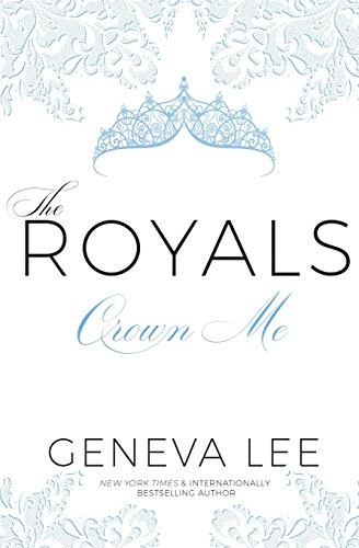 Crown Me (Royals Saga) ()