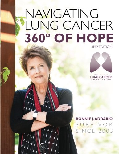 Books : Bonnie J. Addario Navigating Lung Cancer 360 Degrees of Hope