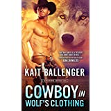 Cowboy in Wolf's Clothing: A Wolf Shifter Cowboy Romance (Seven Range Shifters Book 2)