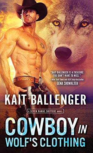 Cowboy in Wolf's Clothing (Seven Range Shifters Book 2)