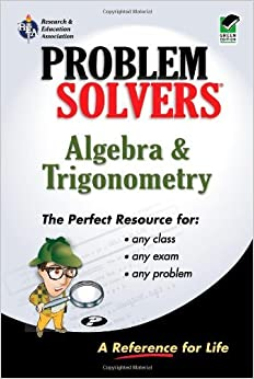 Book Algebra & Trigonometry Problem Solver (Problem Solvers Solution Guides) by Shipman Jerry R. Algebra Study Guides (1998-01-01)