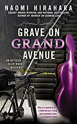 Grave on Grand Avenue (An Officer Ellie Rush Mystery)
