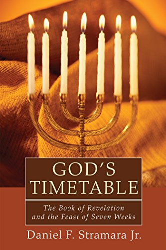 God's Timetable: The Book of Revelation and the Feast of Seven (Timetable Book)