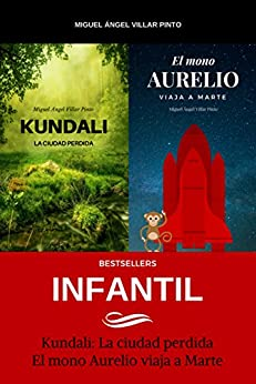 Bestsellers: Infantil (Spanish Edition) por [Villar Pinto, Miguel Ángel]