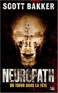 Neuropath par R. Scott Bakker