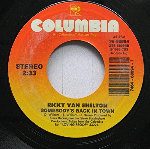 (Ricky Van Shelton - Living Proof / Somebody's Back In Town (7