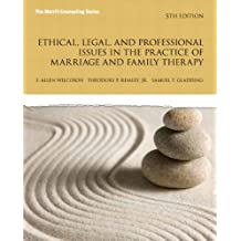 Ethical, Legal, and Professional Issues in the Practice of Marriage and Family Therapy, Updated 5e (New 2013 Counseling Titles)