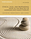 Ethical, Legal, and Professional Issues in the Practice of Marriage and Family Therapy (2-downloads) (New 2013…