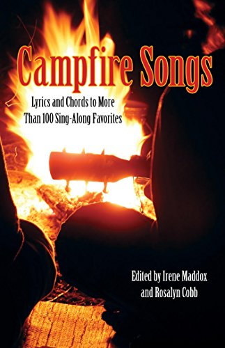 Campfire Songs: Lyrics And Chords To More Than 100 Sing-Along Favorites made our list of 10 fun activities and campfire games for families with kids