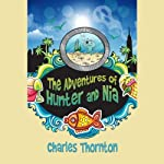 The Adventures of Hunter and Nia | Charles Thornton