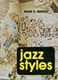 Jazz Styles - History and Analysis, Mark C. Gridley, 0135098777