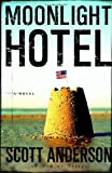 Moonlight Hotel: A Novel