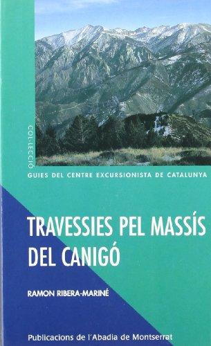 Descargar Libro Travessies Pel Massís Del Canigó Ramon Ribera-mariné
