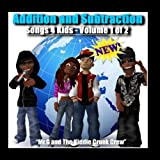 Addition and Subtraction Songs 4 Kids - Volume 1 of 2