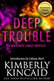 Deep Trouble: A MacKenzie Family Novella (The MacKenzie Family)