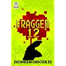 Fragged 12 (Fragged (A LitRPG Short Story Series))